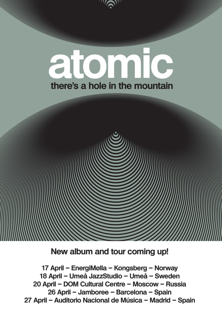 atomic new recording & tour